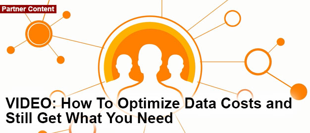 How To Optimize Data Costs and Still Get What You Need