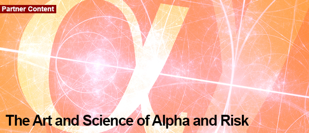 The Art and Science of Alpha and Risk