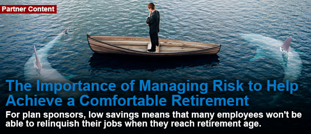 The Importance of Managing Risk to Help Achieve a Comfortable Retirement