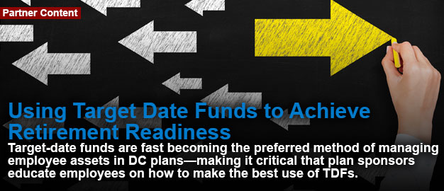 Using Target Date Funds to Achieve Retirement Readiness