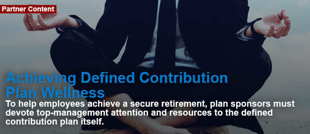 Achieving Defined Contribution Plan Wellness