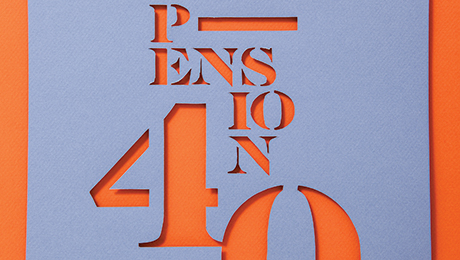 The 2013 Pension 40