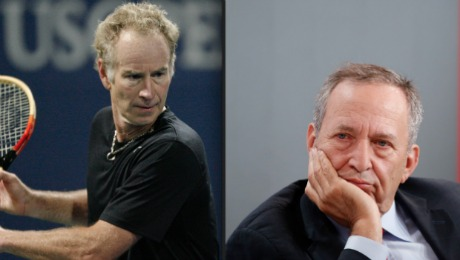 John McEnroe and Larry Summers: Birds of a Feather?