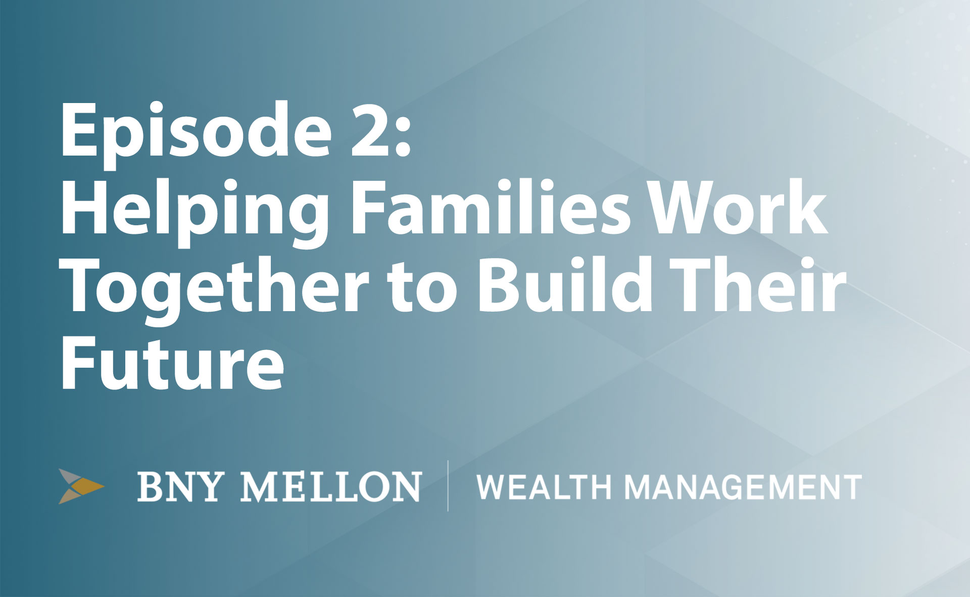 Video:Helping Families Work Together to Build Their Future