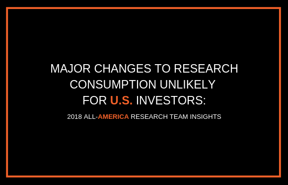 Major Changes to Research Consumption Unlikely For U.S. Investors