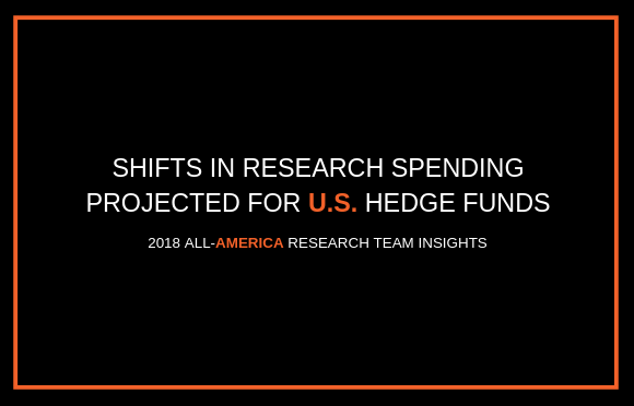 Shifts in Research Spending Projected for U.S. Hedge Funds