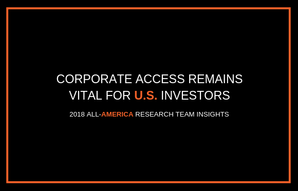 Corporate Access Remains Vital for U.S. Investors