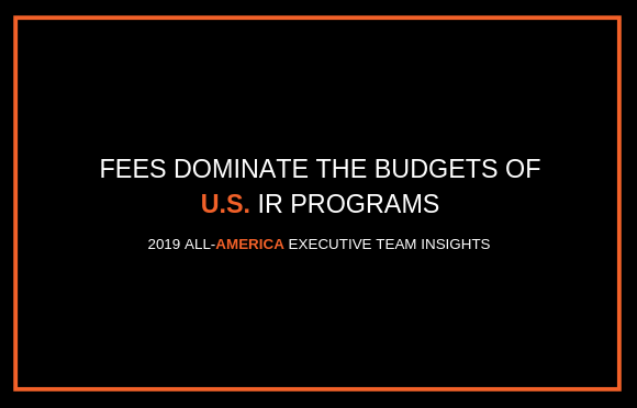 Fees Dominate the Budgets of U.S. IR Programs