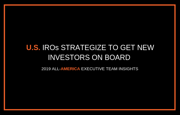 U.S. IROs Strategize to Get New Investors on Board