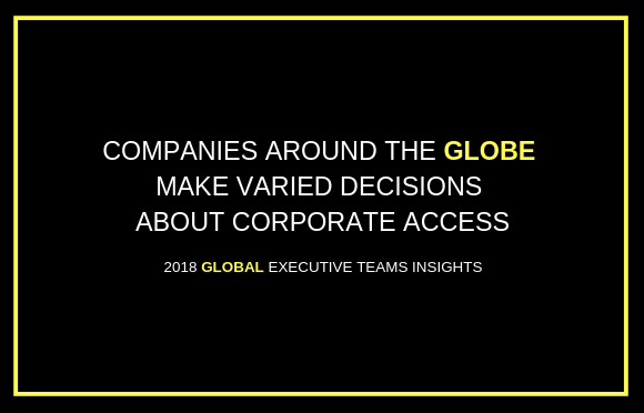 Companies Around the Globe Make Varied Decisions About Corporate Access
