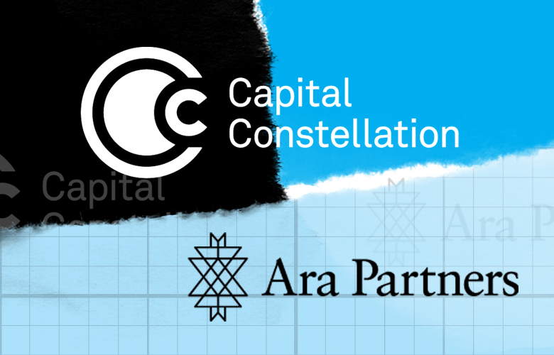 Capital Constellation Pours $150 Million Into Private Investment Firm Ara Partners