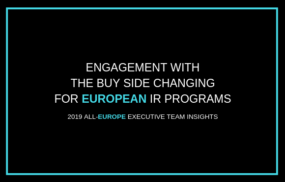 Engagement with the Buy Side Shifting for European IR Programs