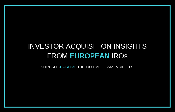 Investor Acquisition Insights from European IROs