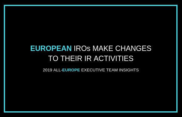 European IROs Make Changes to Their IR Activities