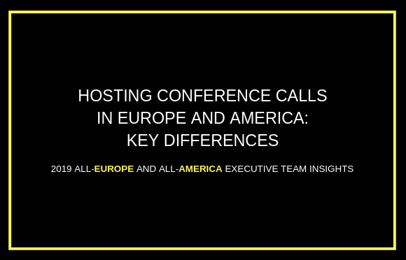 Hosting Conference Calls in Europe and America: Key Differences