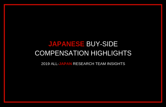 Japanese Buy-Side Compensation Highlights