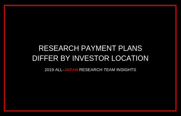 Research Payment Plans Differ by Investor Location
