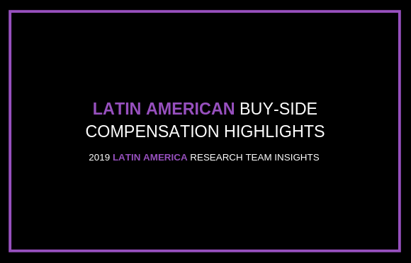 Latin American Buy-Side Compensation Highlights