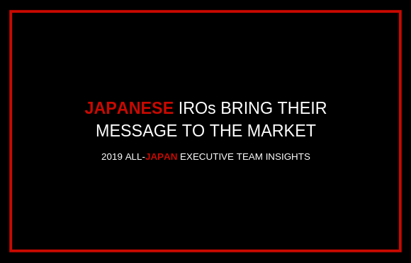 Japanese IROs Bring Their Message to the Market