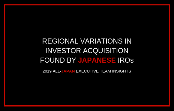 Regional Variations in Investor Acquisition Found by Japanese IROs